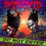 Dope D.O.D. – Do Not Enter (2019)
