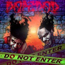 Dope D.O.D. – Do Not Enter (2019)