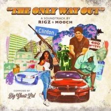 Rigz, Mooch & Big Ghost Ltd – The Only Way Out (2019)