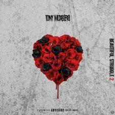 Tony Moxberg – Beautiful Struggle 2 (2019)