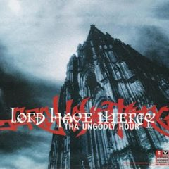 Lord Have Mercy – The Ungodly Hour (1999)