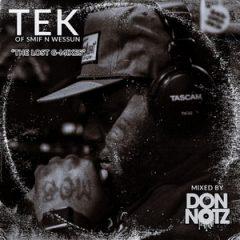 Tek – The Lost G-Mixes (2019)