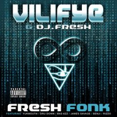 Vilifye & DJ Fresh – Fresh Fonk (2019)