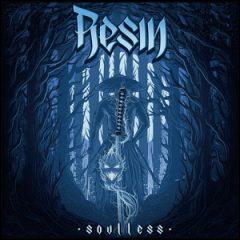 Resin – Soulless (2019)