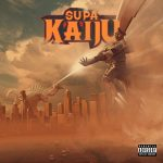 Supa Kaiju (Napoleon Da Legend & Sicknature) – Category IV (2019)