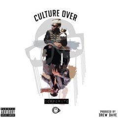 Uptown X.O. – Culture over Corporate (2019)