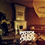 Shoddy Boi, P3, Twan G, Kilo, Trap On Wheelz & Doughcheese – Pistol Click Crazy (2020)