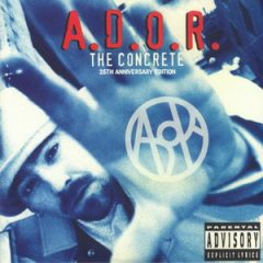 A.D.O.R. – The Concrete (25th Anniversary Edition) (2020)