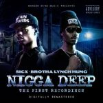 Sicx & Brotha Lynch Hung – Nigga Deep (2020)