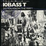 10 Bass T – Do You Know The Way? (2020)
