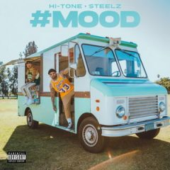 Hi-Tone & Steelz – #MOOD (2020)