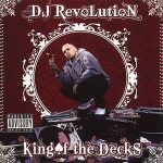 DJ Revolution – King Of The Decks (2008)