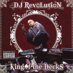 DJ Revolution – King Of The Decks (2008)