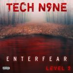 Tech N9ne – EnterFear Level 2 (2020)