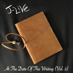 J-Live – At The Date Of This Writing Vol. 2 (2019)