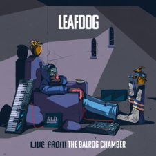 Leaf Dog – Live from the Balrog Chamber (2020)