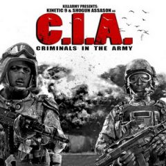 C.I.A. (Shogun Assason & Kinetic 9) – Criminals In the Army (2020)