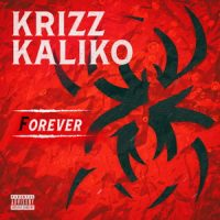 Krizz Kaliko – Forever (2020)