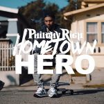Philthy Rich – Hometown Hero (2020)