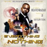 Heaven Razah – Everything or Nothing (2020)