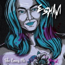 Esham – She Loves Me (2020)