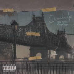 Big Twins & DirtyDiggs – Queensbridge (2020)