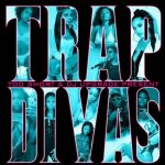 Too $hort & DJ Upgrade Present: Trap Divas (2020)