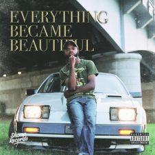 Rahiem Supreme – Everything Became Beautiful (2020)