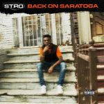 STRO – Back On Saratoga (2020)