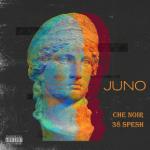 Che Noir & 38 Spesh – Juno (2020)