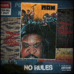 Big Mon & K-Otix – No Rules (2020)