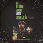 DJ.Fresh & Curren$y – The Tonite Show With Curren$y (2020)