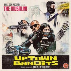 The Musalini – Uptown Bandits (2020)