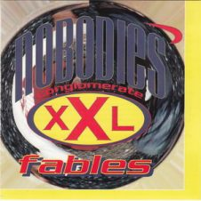 The Nobodies – Fables (1997)