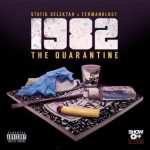 1982 (Statik Selektah & Termanology) – The Quarantine (2020)
