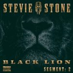 Stevie Stone – Black Lion Segment 2 (2020)