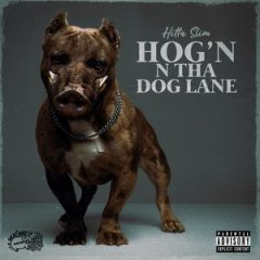 Hitta Slim – Hog'n N Tha Dog Lane (2020)
