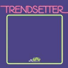 Vanderslice – Trendsetter (2020)