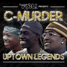Tru Presents C-Murder: Uptown Legends (2020)