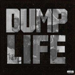 Tha God Fahim, Jay Nice & Left Lane Didon – Dump Life (2020)