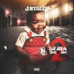 J. Stalin – Bay Area State of Mind 2 (2020)