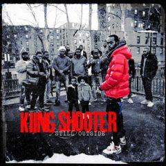 Kiing Shooter – Still Outside (2020)