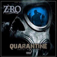 Z-Ro – Quarantine: Social Distancing (2020)