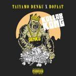Taiyamo Denku & BoFaatBeatz – Kollab Kong (Deluxe) (2020)