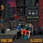 Pawz One & DJ Dister – Watch & Learn (2020)