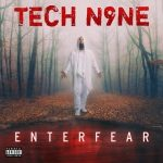 Tech N9ne – ENTERFEAR (2020)