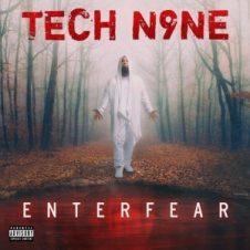 Tech N9ne – ENTERFEAR (2020)