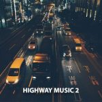 DJ Luke Nasty – Highway Music 2 (2020)