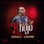 Khujo Goodie – Echoes of a Legend (2020)