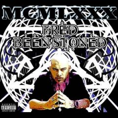 Fred Been Stoned – MCMLXXX (2020)